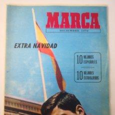 Coleccionismo deportivo: DIARIO MARCA, EXTRA NAVIDAD, DICIEMBRE 1970. MUY BUEN ESTADO. Lote 236114640