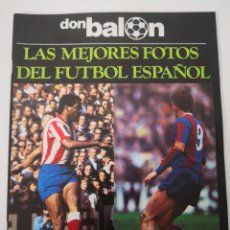 Collectionnisme sportif: EXTRA DON BALÓN 1977 - LAS MEJORES FOTOS DEL FÚTBOL ESPAÑOL. CRUYFF. NEESKENS. Lote 236118715