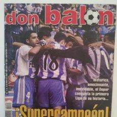 Coleccionismo deportivo: DON BALÓN - DEPORTIVO DE LA CORUÑA - SUPERDEPOR CAMPEÓN LIGA 2000. Lote 236391995