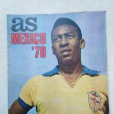 Coleccionismo deportivo: AS MÉXICO 70 ( PÓSTER EN PÁGINAS CENTRALES Y EXTRA REVISTA Y PÓSTER DE PELE ). Lote 236643245