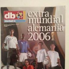 Coleccionismo deportivo: DON BALÓN - EXTRA MUNDIAL ALEMANIA 2006. Lote 237135920