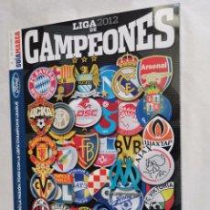 Coleccionismo deportivo: GUÍA MARCA LIGA DE CAMPEONES 2012. Lote 237585255