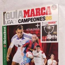 Coleccionismo deportivo: GUÍA MARCA LIGA DE CAMPEONES 08. Lote 237589195