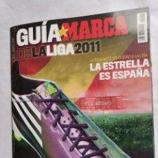 Coleccionismo deportivo: GUÍA MARCA DE LA LIGA 2011. Lote 237594850