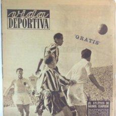 Coleccionismo deportivo: VIDA DEPORTIVA NÚMERO 242, ABRIL 1950. EL ATLETICO DE MADRID CAMPEÓN. Lote 238259975