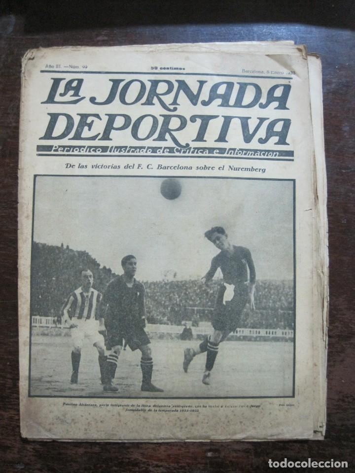 Coleccionismo deportivo: LA JORNADA DEPORTIVA-Nº 99-1923-NUREMBERG VS FC BARCELONA-ALCANTARA-FUTBOL-VER FOTOS-(V-22.516) - Foto 2 - 238495915
