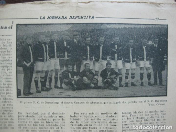 Coleccionismo deportivo: LA JORNADA DEPORTIVA-Nº 99-1923-NUREMBERG VS FC BARCELONA-ALCANTARA-FUTBOL-VER FOTOS-(V-22.516) - Foto 16 - 238495915