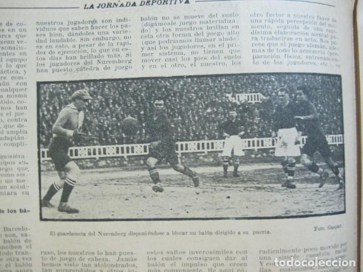 Coleccionismo deportivo: LA JORNADA DEPORTIVA-Nº 99-1923-NUREMBERG VS FC BARCELONA-ALCANTARA-FUTBOL-VER FOTOS-(V-22.516) - Foto 19 - 238495915