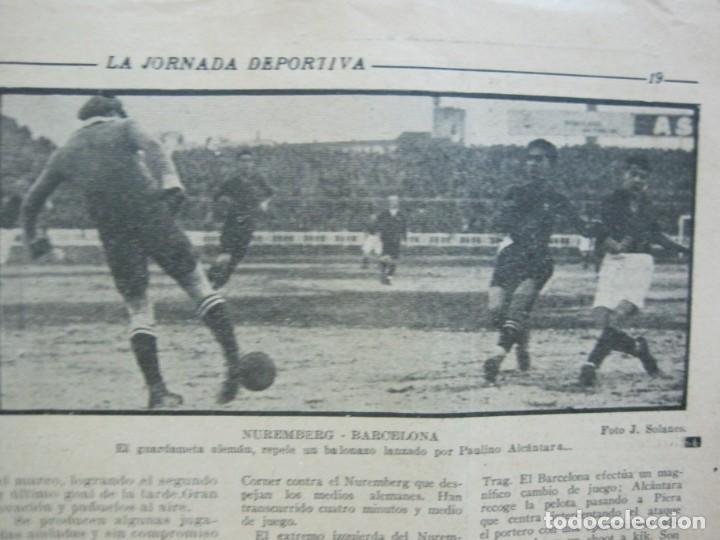 Coleccionismo deportivo: LA JORNADA DEPORTIVA-Nº 99-1923-NUREMBERG VS FC BARCELONA-ALCANTARA-FUTBOL-VER FOTOS-(V-22.516) - Foto 27 - 238495915