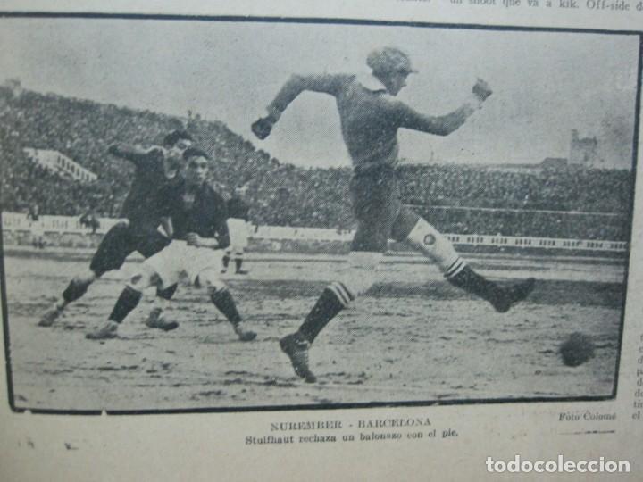 Coleccionismo deportivo: LA JORNADA DEPORTIVA-Nº 99-1923-NUREMBERG VS FC BARCELONA-ALCANTARA-FUTBOL-VER FOTOS-(V-22.516) - Foto 28 - 238495915