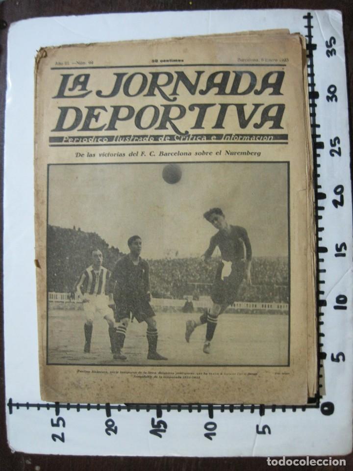 Coleccionismo deportivo: LA JORNADA DEPORTIVA-Nº 99-1923-NUREMBERG VS FC BARCELONA-ALCANTARA-FUTBOL-VER FOTOS-(V-22.516) - Foto 37 - 238495915