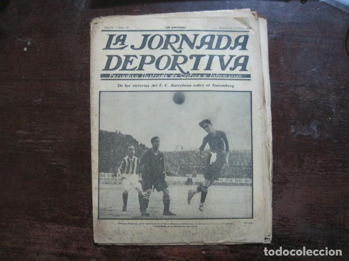 LA JORNADA DEPORTIVA-Nº 99-1923-NUREMBERG VS FC BARCELONA-ALCANTARA-FUTBOL-VER FOTOS-(V-22.516) (Coleccionismo Deportivo - Revistas y Periódicos - La Jornada Deportiva)