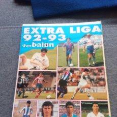Coleccionismo deportivo: EXTRA LIGA DON BALÓN 92-93. MUY BIEN CONSERVADO. VER DESCRIPCIÓN.. Lote 238627590