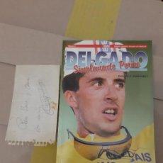 Coleccionismo deportivo: CICLISTA DELGADO SIMPLEMENTE PERICO - CON AUTOGRAFO - PASCUAL P. HERNÁNDEZ - DIARIO AS AÑO 94. Lote 240112220