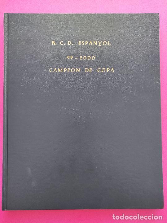 Coleccionismo deportivo: TOMO MUNDO DEPORTIVO RCD ESPANYOL CAMPEON COPA DEL REY TEMPORADA 99/00 ESPAÑOL 1999 2000 CENTENARIO - Foto 16 - 240327760
