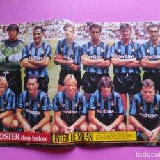 Coleccionismo deportivo: REVISTA DON BALON Nº 814 POSTER INTER MILAN 90/91 CAMPEON UEFA 1990/1991 WINNER - ALDRIDGE. Lote 241860315