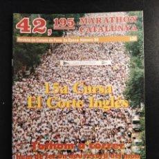 Coleccionismo deportivo: MARATHON CATALUNYA 15A CURSA EL CORTE INGLÉS. Lote 242209760