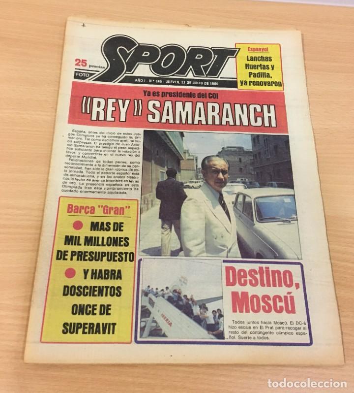 DIARIO DEPORTIVO SPORT Nº 245 - 17 JULIO 1980 - REY SAMARANCH PRESIDENTE DEL COI (Coleccionismo Deportivo - Revistas y Periódicos - Sport)