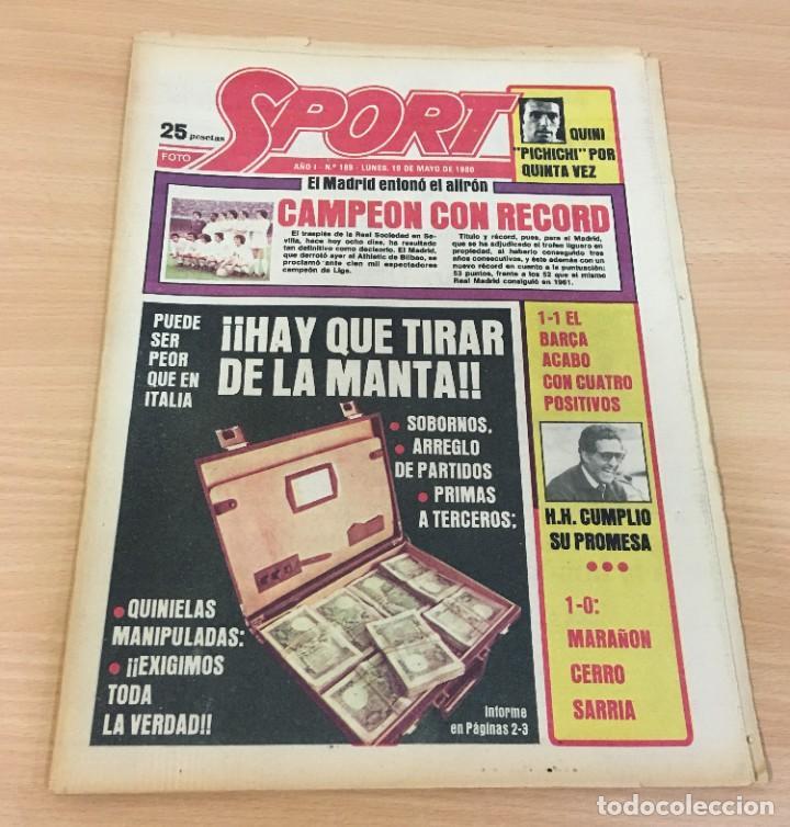 DIARIO DEPORTIVO SPORT Nº 189 - 19 MAYO 1980 - REAL MADRID CAMPEÓN LIGA - HAY QUE TIRAR DE LA MANTA (Coleccionismo Deportivo - Revistas y Periódicos - Sport)