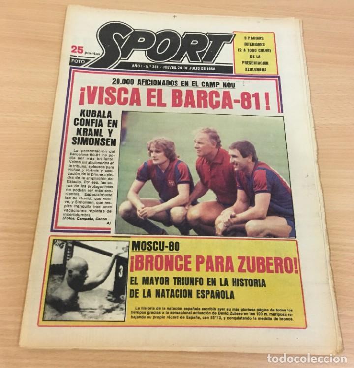 DIARIO DEPORTIVO SPORT Nº 251 - 24 JULIO 1980 - VISCA EL BARÇA 81 - BRONCE PARA ZUBERO EN MOSCÚ 80 (Coleccionismo Deportivo - Revistas y Periódicos - Sport)