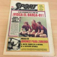 Coleccionismo deportivo: DIARIO DEPORTIVO SPORT Nº 251 - 24 JULIO 1980 - VISCA EL BARÇA 81 - BRONCE PARA ZUBERO EN MOSCÚ 80. Lote 242224920