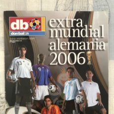 Coleccionismo deportivo: FÚTBOL DON BALÓN EXTRA 83 - MUNDIAL ALEMANIA 2006 - WORLD CUP GERMANY - PANINI ESTE AS MARCA. Lote 242329380