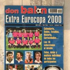 Coleccionismo deportivo: FÚTBOL DON BALÓN EXTRA 49 - EUROCOPA 2000 HOLANDA BÉLGICA - EUROCUP 2000 - BELGIUM NETHERLANDS. Lote 242837255
