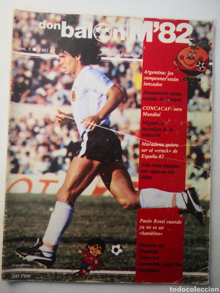 Coleccionismo deportivo: MARADONA PORTADA Y ENTREVISTA. DON BALÓN MUNDIAL ESPAÑA 1982. PAOLO ROSSI - Foto 2 - 242937235
