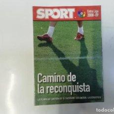 Coleccionismo deportivo: SPORT - EXTRA LIGA 2008 - 2009 - CAMINO A LA RECONQUISTA - FÚTBOL. Lote 243976785