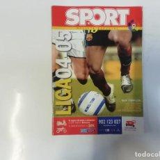 Coleccionismo deportivo: SPORT - ESPECIAL LIGA 04-05 ( 2004 - 2005 )- GUÍA COMPLETA - FÚTBOL. Lote 243977005