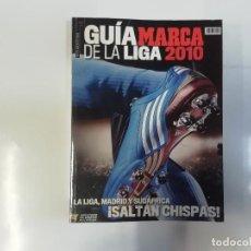 Coleccionismo deportivo: MARCA - GUÍA DE LA LIGA MARCA 2010 - LA LIGA MADRID Y SUDÁFRICA : SALTAN CHISPAS. Lote 243982215