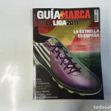 Coleccionismo deportivo: MARCA - GUÍA MARCA DE LA LIGA 2011 - FÚTBOL - LA ESTRELLA ES ESPAÑA. Lote 243983425
