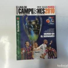 Coleccionismo deportivo: MARCA - GUÍA MARCA - LIGA DE CAMPEONES 2010 - MORBO EN EL BERNABEU. Lote 243984180