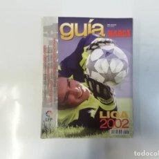Coleccionismo deportivo: MARCA - GUÍA MARCA DE LA LIGA 2002 - FÚTBOL. Lote 243984685
