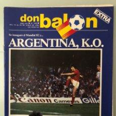 Coleccionismo deportivo: DON BALÓN 349 (JUNIO 1982) MARADONA. MUNDIAL 82. SANTAMARÍA. MIGUEL ÁNGEL. PICHI ALONSO. QUIQUE.. Lote 244595750