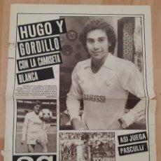 Coleccionismo deportivo: LOTE PERIÓDICOS FICHAJE Y DESPEDIDA HUGO SANCHEZ POR EL REAL MADRID. Lote 245219240