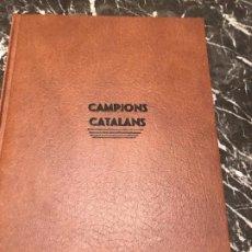 Coleccionismo deportivo: LIBRO CAMPIONS CATALANS PERIODICO SPORT.. Lote 245453140
