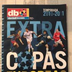 Coleccionismo deportivo: FÚTBOL DON BALÓN EXTRA 133 - COPAS EUROPEAS 2010-11 - CHAMPIONS EUROPA LEAGUE SEASON 10-11 - EUROCUP. Lote 245521560