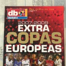 Coleccionismo deportivo: FÚTBOL DON BALÓN EXTRA 100 - COPAS EUROPEAS 2007-08 - CHAMPIONS EUROPA LEAGUE EUROCUP ALBUM. Lote 245590640