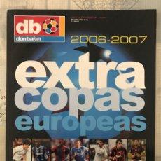 Colecionismo desportivo: FÚTBOL DON BALÓN EXTRA 91 - COPAS EUROPEAS 2006-07 - CHAMPIONS EUROPA LEAGUE EUROCUP ALBUM. Lote 245759250