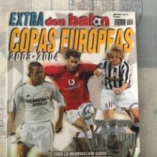 Coleccionismo deportivo: FÚTBOL DON BALÓN EXTRA 71 - COPAS EUROPEAS 2003-04 - CHAMPIONS EUROPA LEAGUE EUROCUP ALBUM. Lote 245766000