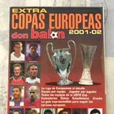 Coleccionismo deportivo: FÚTBOL DON BALÓN EXTRA 56 - COPAS EUROPEAS 2001-02 - CHAMPIONS EUROPA LEAGUE EUROCUP ALBUM. Lote 245767480
