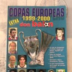 Collectionnisme sportif: FÚTBOL DON BALÓN EXTRA 48 - COPAS EUROPEAS 99-2000 - CHAMPIONS EUROPA LEAGUE EUROCUP ALBUM. Lote 245769575