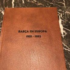 Coleccionismo deportivo: FC BARCELONA EN EUROPA. Lote 246135815