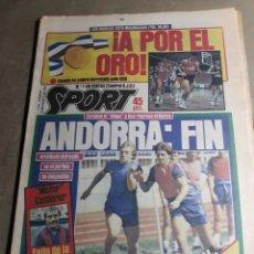 Coleccionismo deportivo: SPORT 10 AGOSTO 1984 . ¡ A POR EL ORO! .USA - ESPAÑA . OLIMPIADA LOS ANGELES 84 . ANDORRA : FIN. Lote 246990325