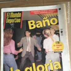 Coleccionismo deportivo: DIARIO MUNDO DEPORTIVO CAMPEON LIGA 91 92 BARÇA DREAM TEAM CRUYFF Nº 21895 9 JUNIO 1992. Lote 247064135