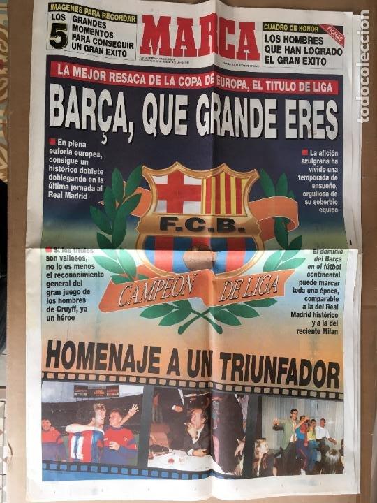 DIARIO MARCA BARÇA QUE GRANDE ERES LIGA 91-92 CRUYFF DREAM TEAM 9 JUNIO 1992 (Coleccionismo Deportivo - Revistas y Periódicos - Marca)
