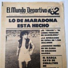 Coleccionismo deportivo: FICHAJE DE MARADONA POR EL BARÇA. MUNDO DEPORTIVO N°18265, MAYO 1982.. Lote 248477185