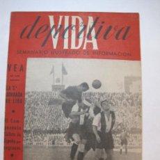 Coleccionismo deportivo: VIDA DEPORTIVA-NUMERO 37-AÑO 1945-ALCOYANO 0 FC BARCELONA 2-COPA DE ORO-VER FOTOS-(V-22.603). Lote 248775650