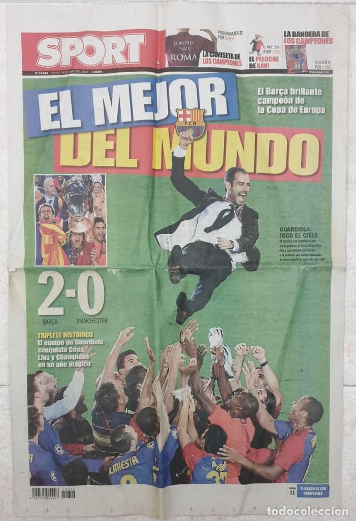 DIARIO SPORT 28 - 05 - 09 FUTBOL CLUB BARCELONA CAMPEON EUROPA CAMPIONS LEAGUE 2009 (Coleccionismo Deportivo - Revistas y Periódicos - Sport)